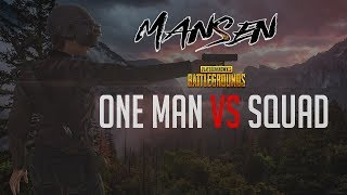 PUBG 1-Man vs Squad