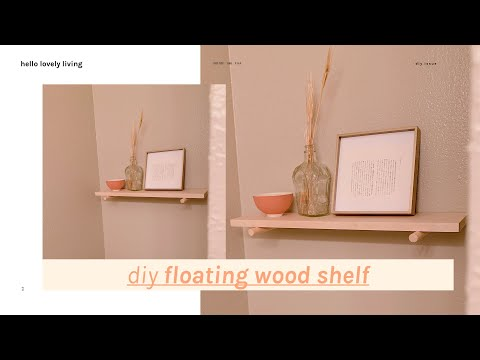 DIY Minimalist Floating Wood Shelf