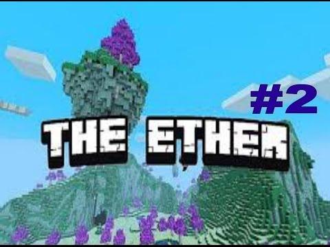 || The Ether : #2 : L'Aménagement dans L'Ether ||.
