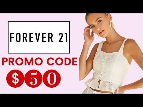 FREE FOREVER 21 Promo Code 2020 👗 REAL $50 Forever 21 Discount Code & Voucher Working In 2020! ✅