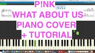 Video PINK - WHAT ABOUT US - PIANO COVER TUTORIAL download MP3, 3GP, MP4, WEBM, AVI, FLV Juni 2018