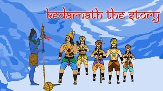 History of Kedarnath Dham | The Story | Lord Shiva and the Pandavas | Hindi | 2d Animation