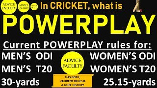 What is POWERPLAY in Cricket | MEN & WOMEN's ODI and T20 format + Brief History & evolution of rules