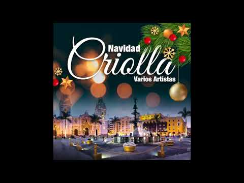 Navidad Criolla - Varios Artistas (Full Album)
