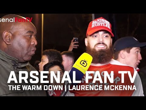 What Do I Think About Arsenal Fan TV   The Warm Down   Laurence McKenna