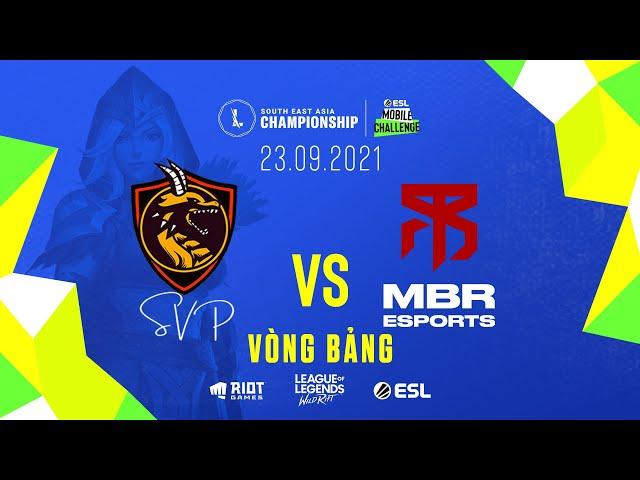 SVP vs MBR l Vòng Bảng - Ngày 1 SEA Championship (23.09.2021)