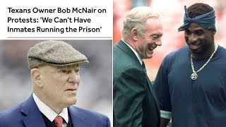 """Texans Owner Says """"Can't Have Inmates Running The Prison"""" at NFL Owners/Players Meeting (REACTION)"""