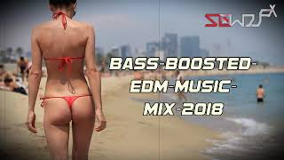 BASS BOOSTED 🔈 EDM BOUNCE ELECTRO HOUSE 🔥 MUSIC MIX-2018
