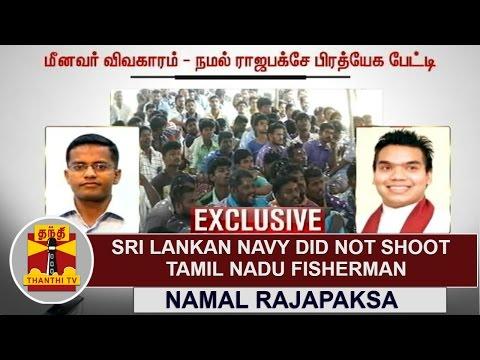 EXCLUSIVE | Sri Lankan Navy did not shoot Tamil Nadu Fisherman - MP Namal Rajapaksa | Thanthi TV