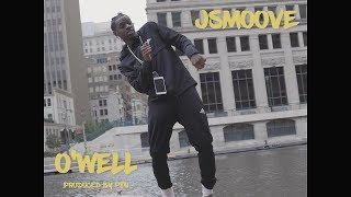 JSmoove - O'Well (Prod. By P80)