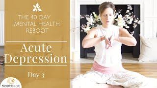 ... // healing acute depression using kundalini yoga for mental health with me, mar...