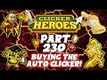 Clicker Heroes Walkthrough: Pt 230 - Buying The Auto Clicker! - PC Gameplay Playthrough 60fps