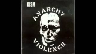 G.I.S.M - Anarchy Violence Bootleg