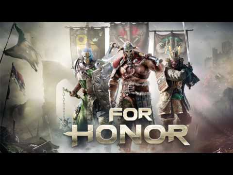 For honor 2017 trailer song