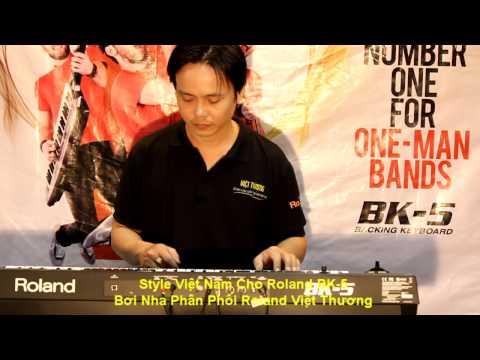 Style Roland BK5-Việt Thương_Bạn Tôi