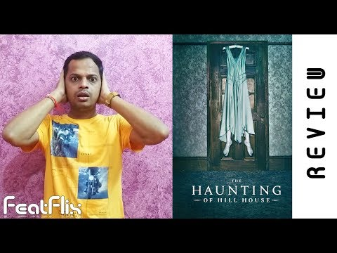 The Haunting Of Hill House (2018) Netflix Drama, Horror,Mystery Tv Series Review In Hindi   FeatFlix