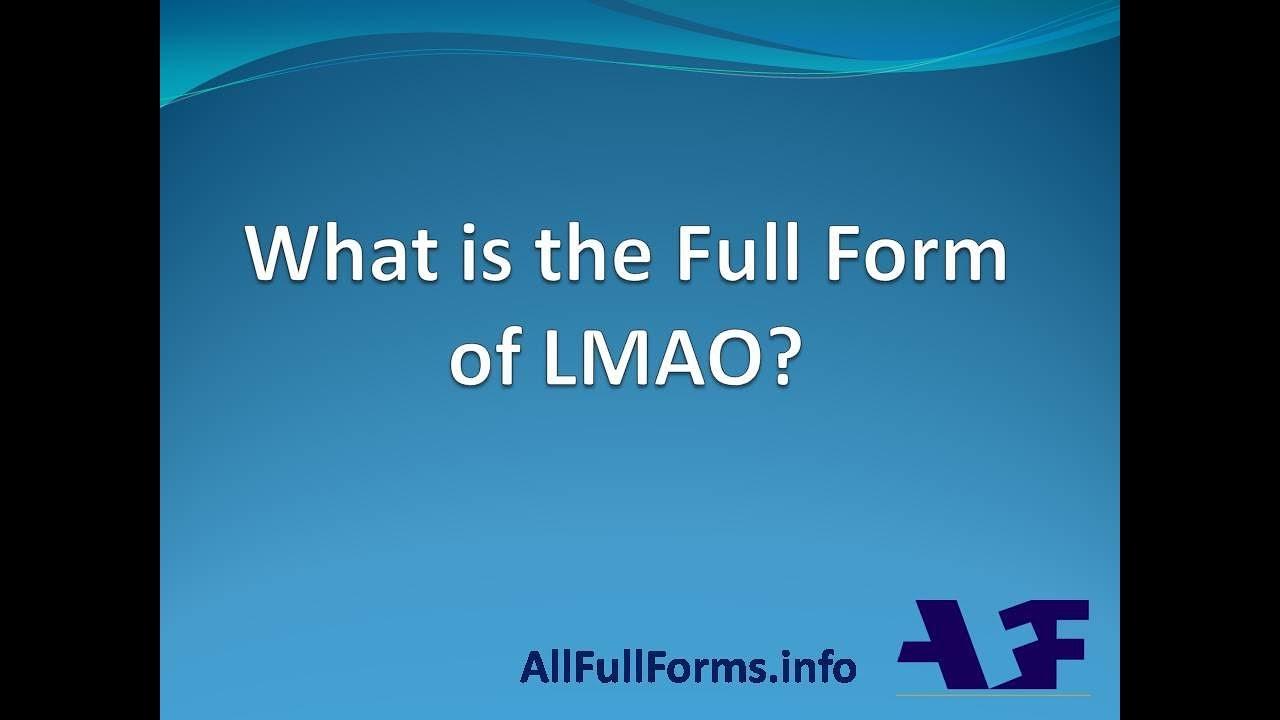 LMAO Full Form | LMAO का पुरा नाम - YouTube