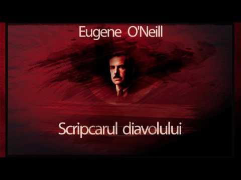 Scripcarul diavolului - Eugene O`Neill