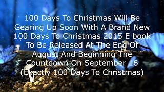 What Date Is 100 Days Before Christmas Day