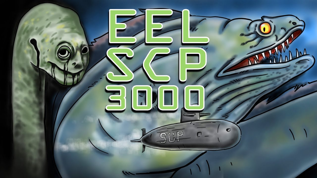 SCP 3000 !! l EEL !! l ปลาไหลหน้าคน l The Drool Eel l ประวัติเรื่องลี้ลับ l Trevor henderson