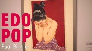 Edo Pop - Paul Binnie