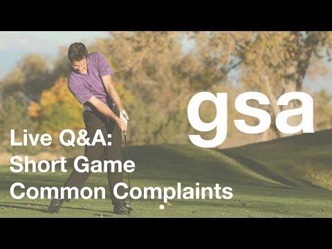 Live Q&A: Short Game Common Complaints