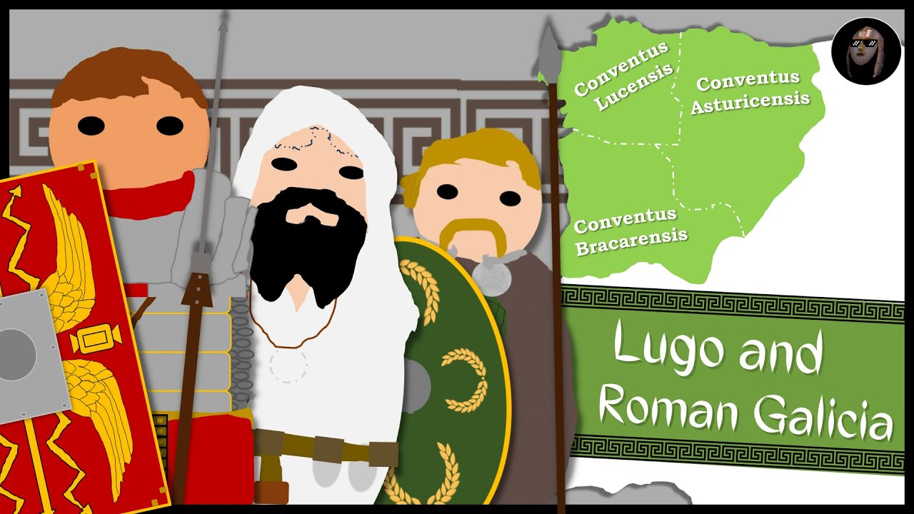 How Did Galicia Become Roman? | History of Lugo/Lucus 137 BC - 300 AD