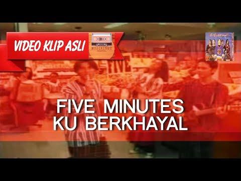 Five Minutes - Ku Berkhayal [MUSIKINET]