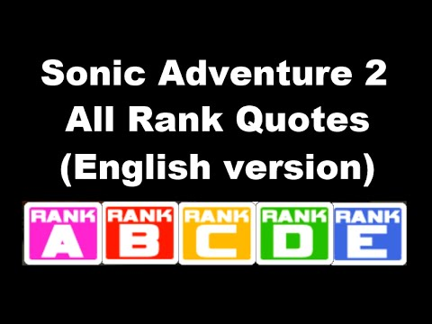 [Eng] Sonic Adventure 2: All Rank Quotes (English version)