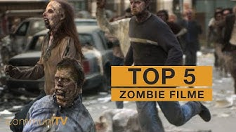 TOP 5: Zombie Filme