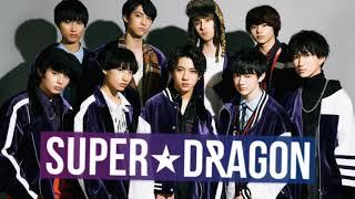 SUPER★DRAGON -[LRL]- Left Right Left