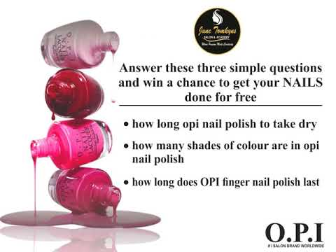 OPI NAIL POLISH CONTEST IN ASSOSCIATION WITH JUNE TOMKYNS SALON