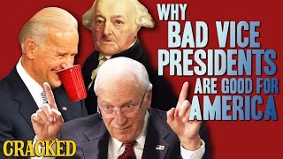 Why Bad Vice Presidents Are Good For America