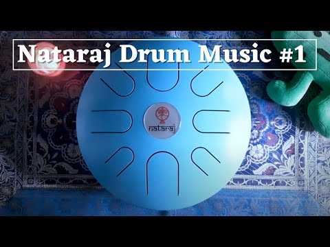 Nataraj Drum Music - Meditation & Relaxing beats #1