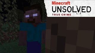 Unsolved Mystery of Herobrine