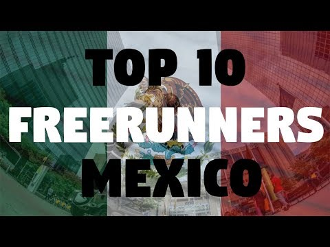 TOP 10 FREERUNNERS MEXICO
