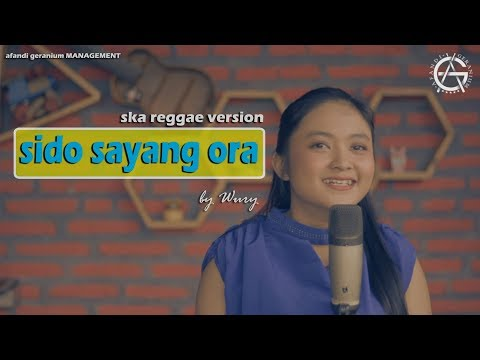 SIDO SAYANG ORA Cover By WURY - SKA REGGAE VERSION