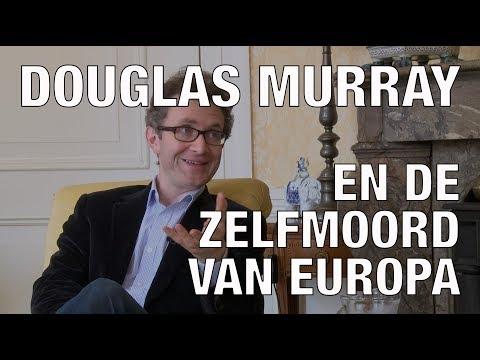 GSTV. Douglas Murray over de zelfmoord van Europa