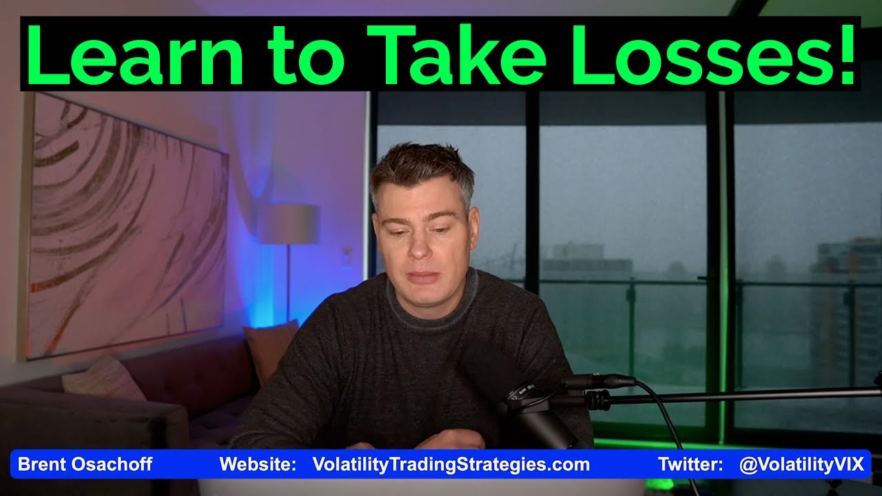 Video #143)  Learn to Take Losses