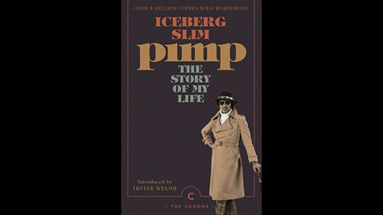 Iceberg Slim, Pimp #21