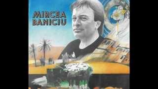 Mircea Baniciu - Invocatie