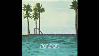 Download Poolside – Pacific Standard Time (Full Album) (Official Audio)