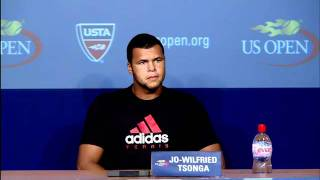 2011 US Open Press Conferences: Jo-Wilfried Tsonga (Fourth Round)