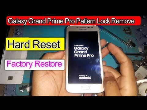 Galaxy Grand prime Pro Hard Reset Pattern Lock Remove 2018