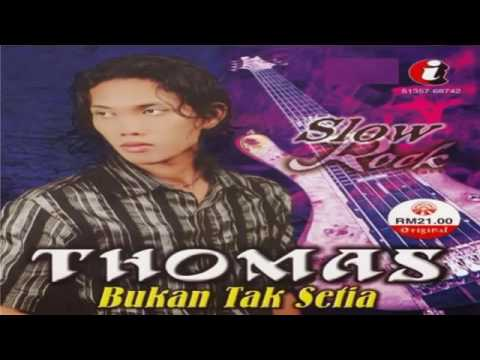 Free Download (full Album) Thomas ~ Bukan Tak Setia (2008) Mp3 dan Mp4