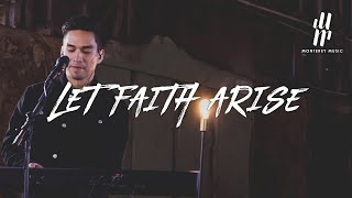 Let Faith Arise | Monterey Music | Live at the Warehouse