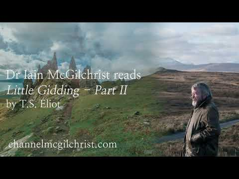 Daily Poetry Readings #227: Little Gidding, Part II by T.S. Eliot read by Dr Iain McGilchrist