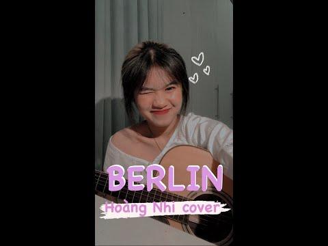 BERLIN - KHOI VU    Hoàng Nhi cover ✨❤️