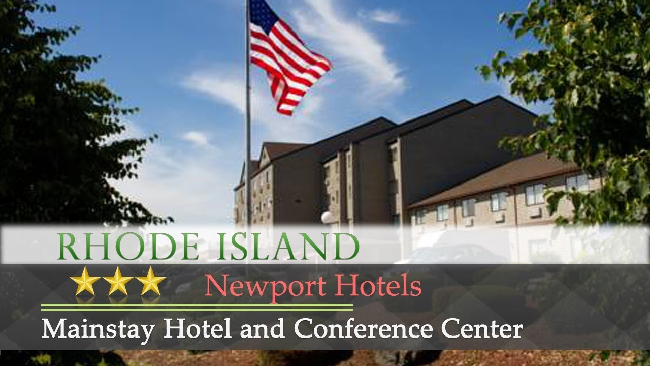 Mainstay Hotel And Conference Center Newport Hotels Rhode Island
