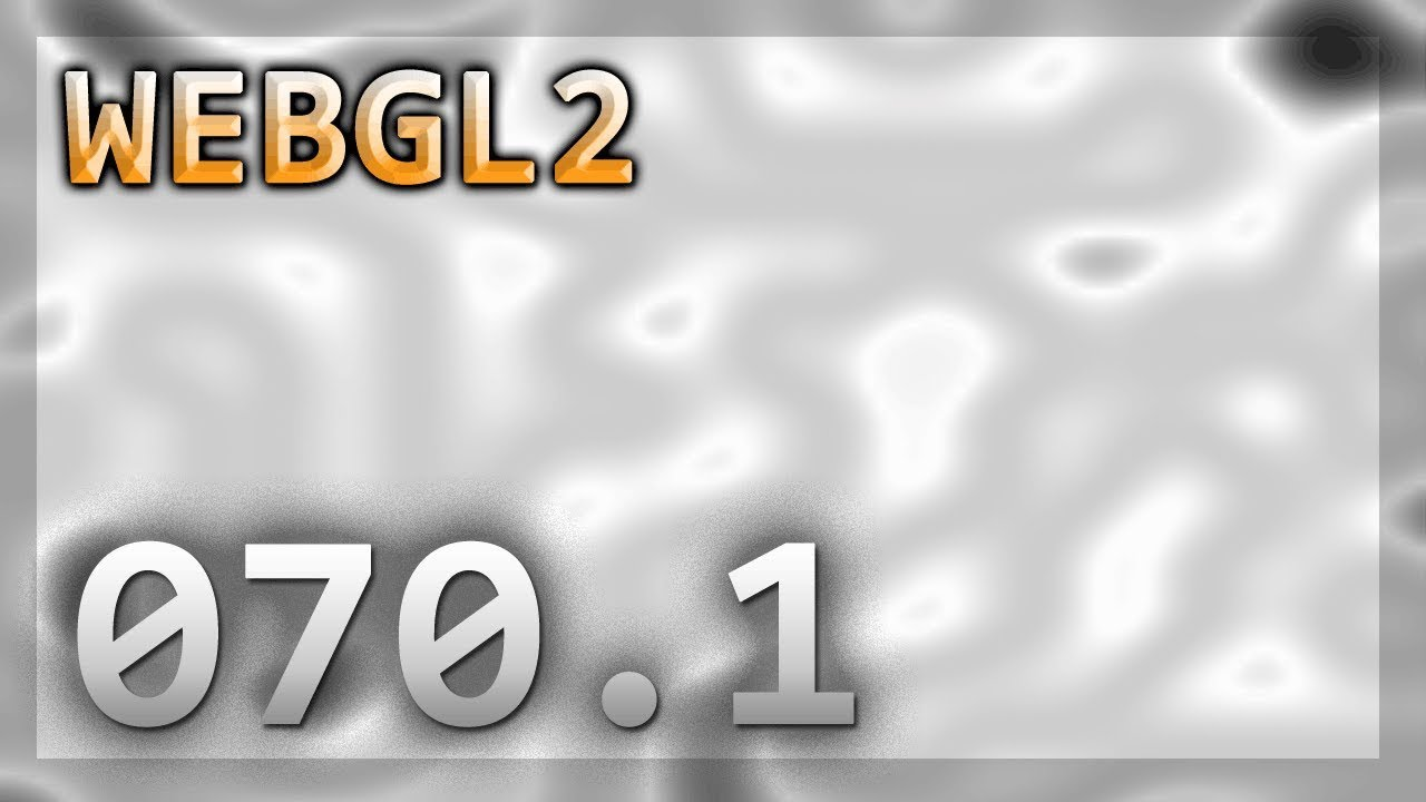 WebGL2 : 070 1 : More Noise Texture Generation